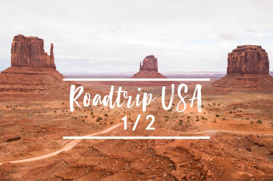 Roadtrip USA 1/2 : De Los Angeles à Page