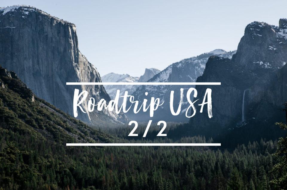 Roadtrip USA 2/2 : De Bryce Canyon à San Francisco